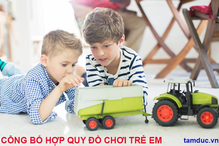 Quy trình công bố hợp quy đồ chơi trẻ em nhập khẩu